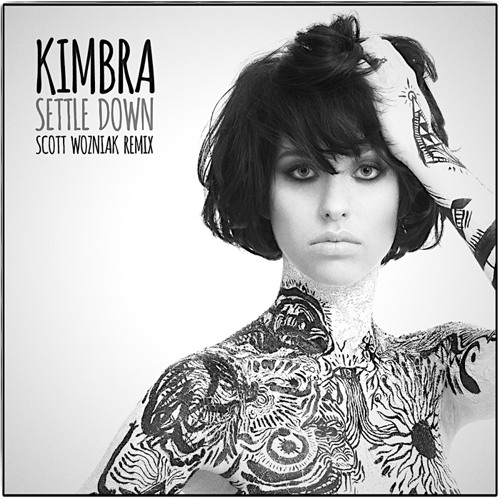 Kimbra - SETTLE DOWN - Scott Wozniak Remix