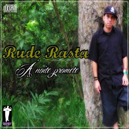 Rude Rasta -Também morre quem atira (Prod. Rua2f)