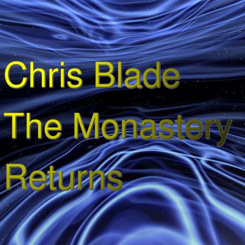 The Monastery Returns