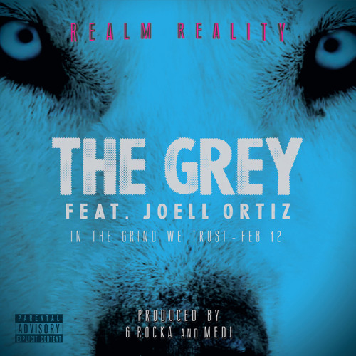 The Grey Realm Reality feat. Joell Ortiz (Produced by G ROCKA & MEDI)
