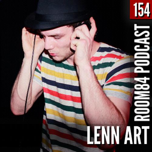 R84 PODCAST154: LENN ART