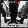 03 - Basta ya! (EP Padreisla)