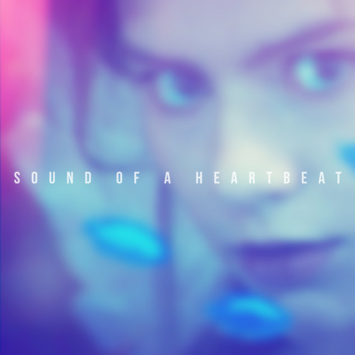 The Sound of a Heartbeat