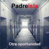05 - Otra oportunidad (EP Padreisla)