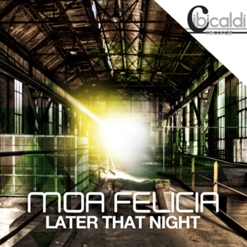 Later That Night - Moa Felicia
