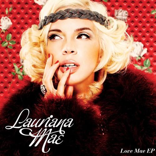 Lauriana Mae - Love