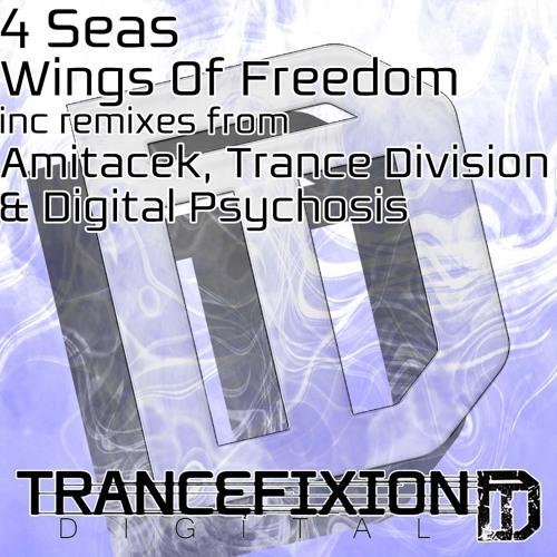 4 Seas - Wings Of Freedom (Digital Psychosis Remix)