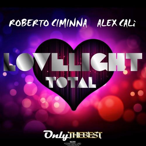 197# Roberto Ciminna - LoveLight (SickDrum & Ste Dagostino Remix) [ Only the Best Record ]