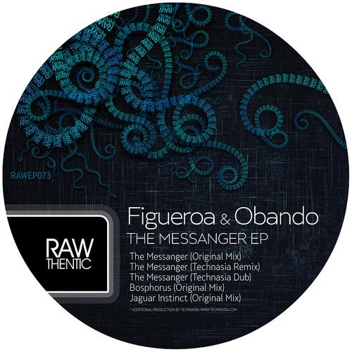 Figueroa & Obando - The Messanger (Technasia Remix) Teaser - Rawthentic (2013)