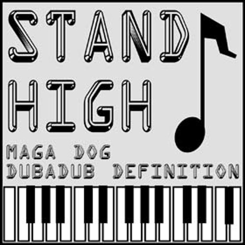 Stand High Patrol - Maga Dog