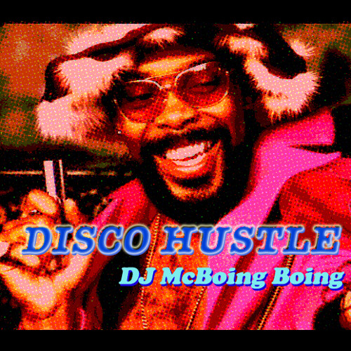 * Disco Hustle ~ Dirty Boogie 45 mix