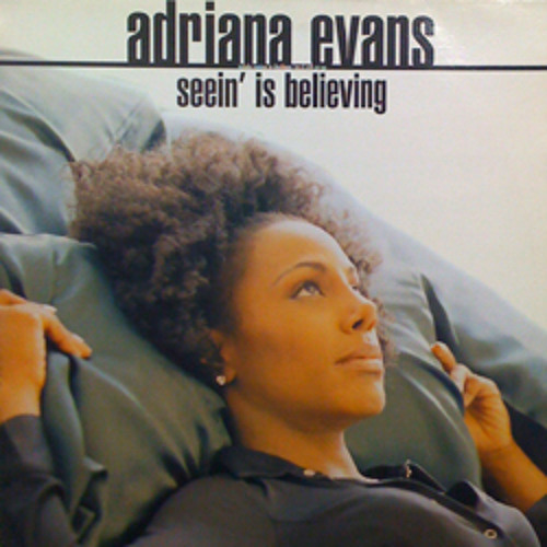 Seeing Is believing (dj86証言mix) / Adriana Evans