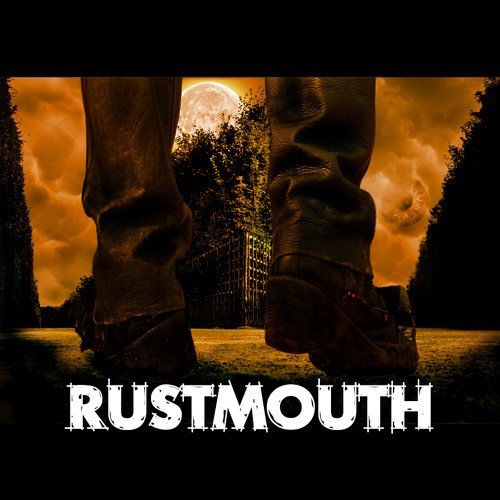 RUSTMOUTH - Down the Barrel