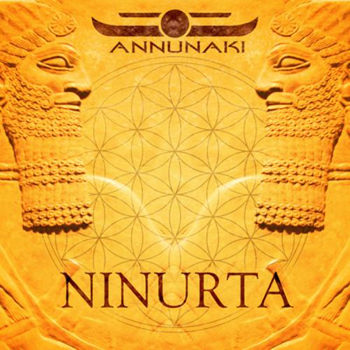 Annunaki - Ninurta Album and DarkMatter Ep