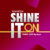 Wanessa - Shine It On (Tommy Love Big Room Mix)