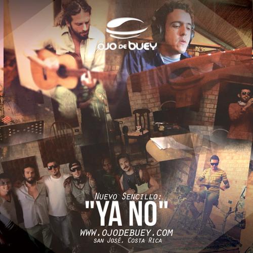 Ojo de Buey - Ya no (radio)