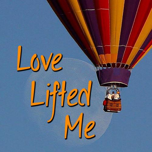 Love Lifted Me-RMX