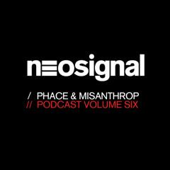Phace & Misanthrop present - Neosignal Recordings Podcast Volume 006