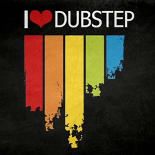 I ♥ Dubstep