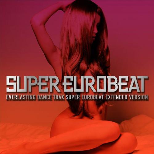 SUPER EUROBEAT VOL.205 - EVERGREEN(COVER VERSION)