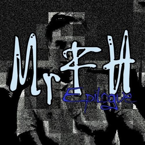 MrFH - Epilogue (Original Mix)