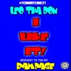 Leo Tha Don - I Like It 1.5 RAMPAGE & COOL V EXCLUSIVE
