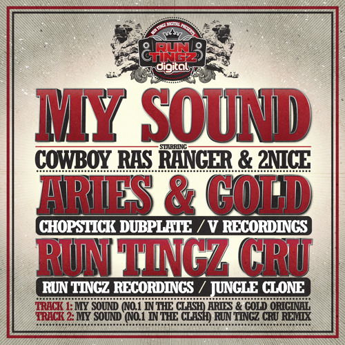 Aries & Gold ft. Cowboy Ras Ranger & 2Nice - My Sound (No.1 in the Clash) (Original Mix)
