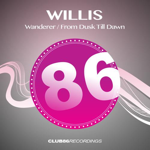 Willis - From Dusk Till Dawn (Original Mix) [PREVIEW]