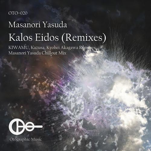 Masanori Yasuda - Kalos Eidos (Kyohei Akagawa Remix) [Preview]
