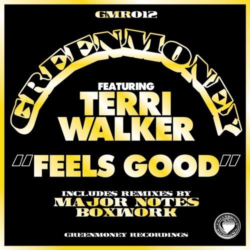 (GMR012) Greenmoney ft. Terri Walker - Feels Good (Boxwork Remix)