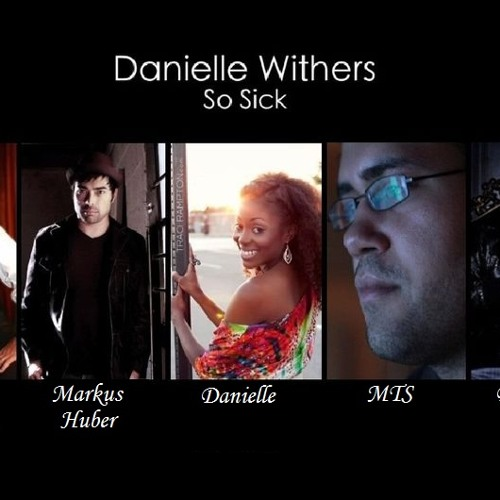 Danielle Withers - So Sick