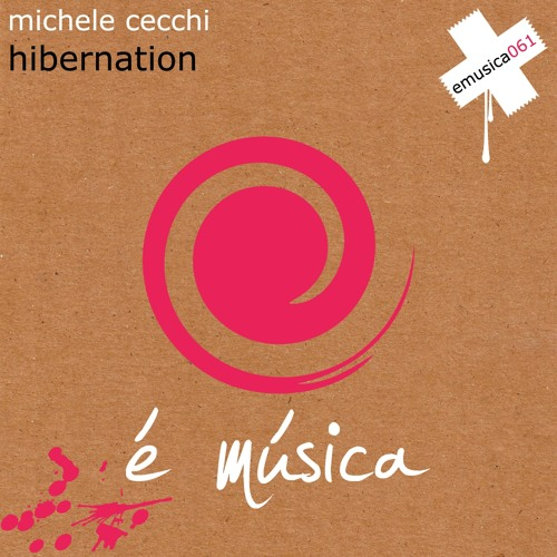 Michele Cecchi - Hibernation (Original Mix)