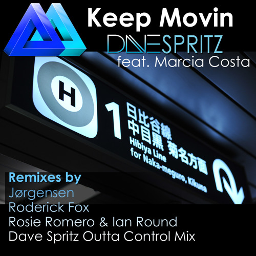 Dave Spritz ft. Marcia Costa - Keep Movin (Original Mix)