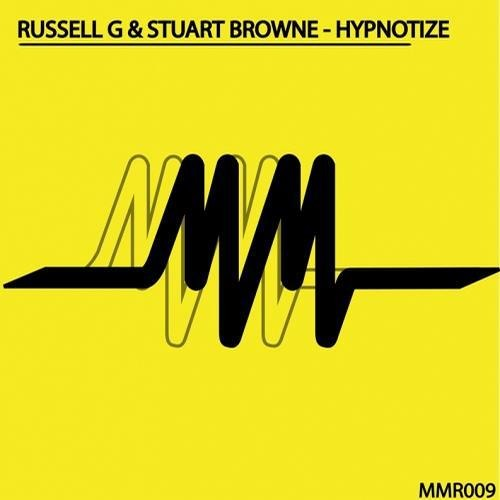 Russell G & Stuart Browne - Hypnotize (Original) [Music Matters Recordings]