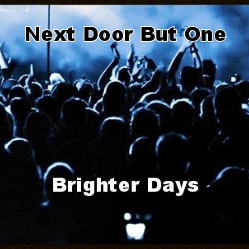 Brighter Days (2013)