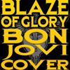 Blaze of Glory - apresentação demo