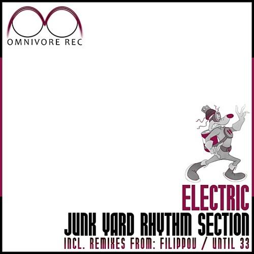 Junk Yard Rhythm Section - Electric (Filippov Remix) DEMO