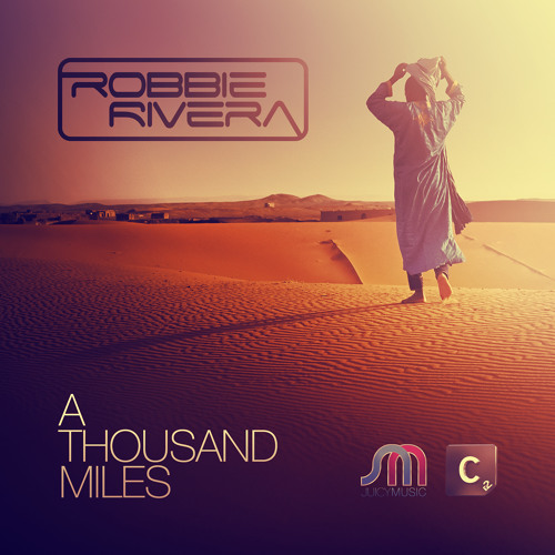 A Thousand Miles (Robbie Rivera, Frank Caro & Alemany Mix)