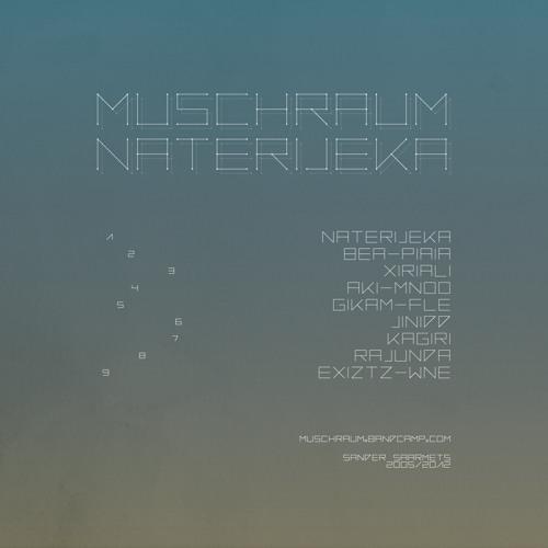 Muschraum - Naterijeka (2005)