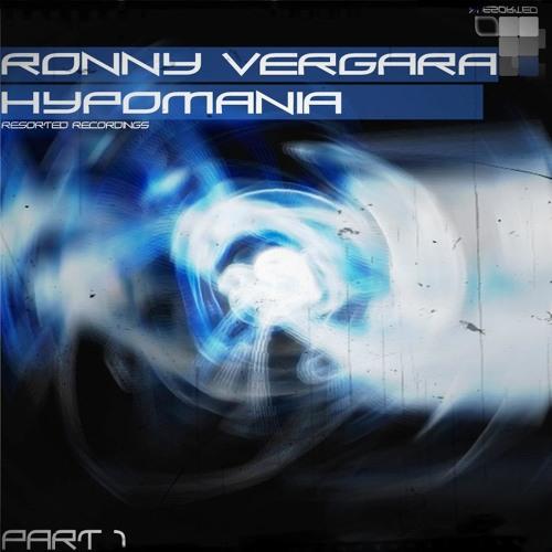 Ronny Vergara - Hypomania (Robert Schrank Remix) [Resorted Recordings] // RSTR063
