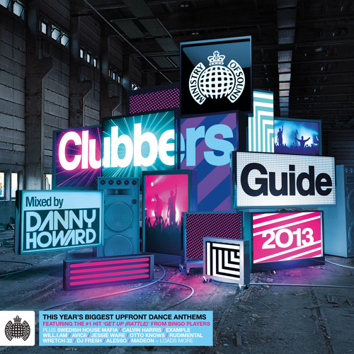 Clubbers Guide 2013 Minimix (Ministry of Sound UK) (Out Now) #ClubbersGuide