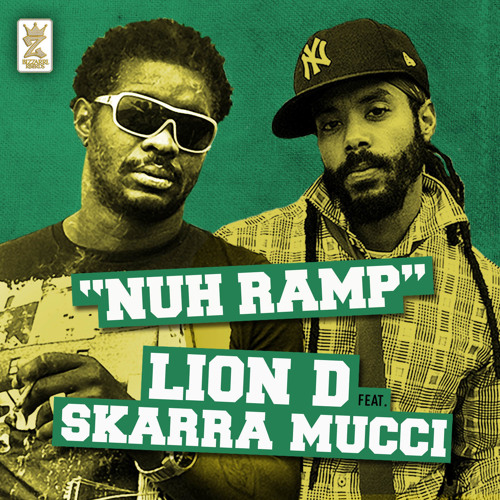 Lion D feat. Skarra Mucci - Nuh Ramp [Bizzarri Records 2013]