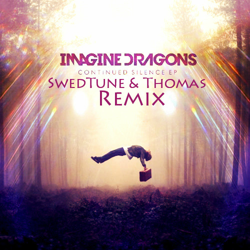 Imagine Dragons - Radioactive (Swedtune & Thomas Remix)