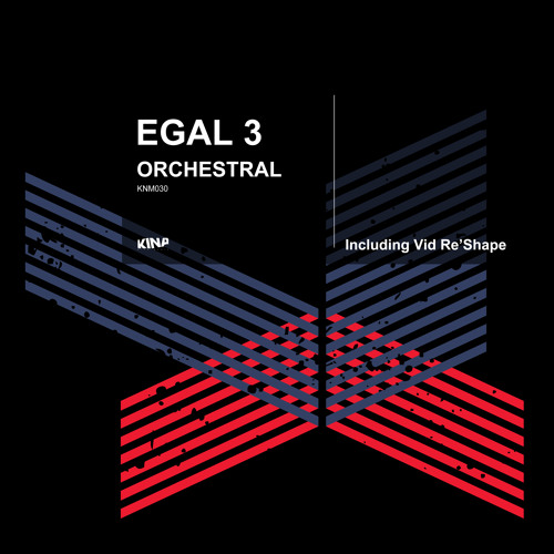 Egal 3 - Orchestral  Vid Re'Shape  - Kina Music