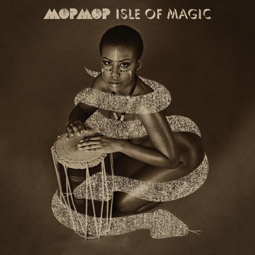 "MOP MOP ""Isle Of Magic"" - album snippet"