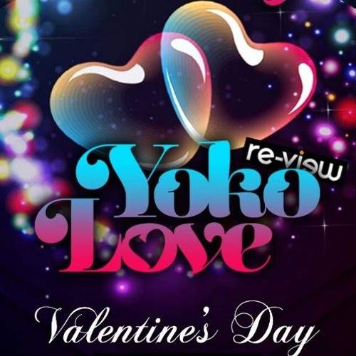 Club Vision & Re-View pres ''YokoLove - Love in your Heart'' /Love Vibes/