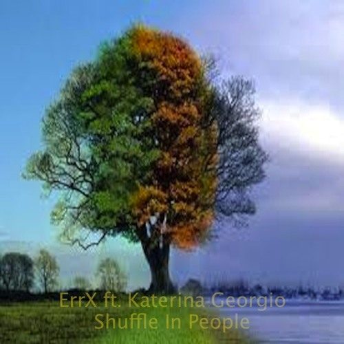 Shuffle In People by Errx ft. Katerina Georgio