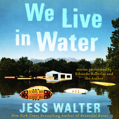 Jess Walter Discusses Writing WE LIVE IN WATER