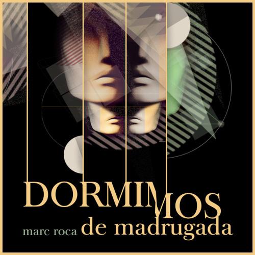 DORMIMOS DE MADRUGADA