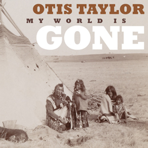 Sit Across Your Table by Otis Taylor